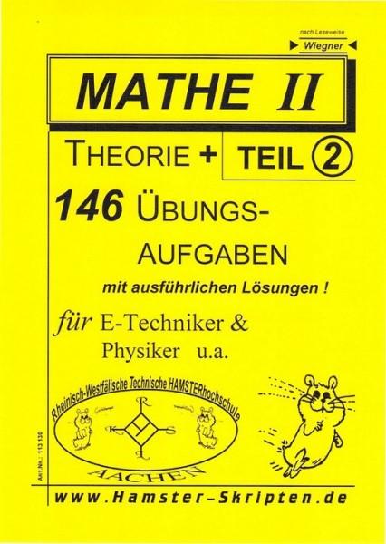 SERIE C - für E-Techniker, Physiker Mathe II, Teil 2