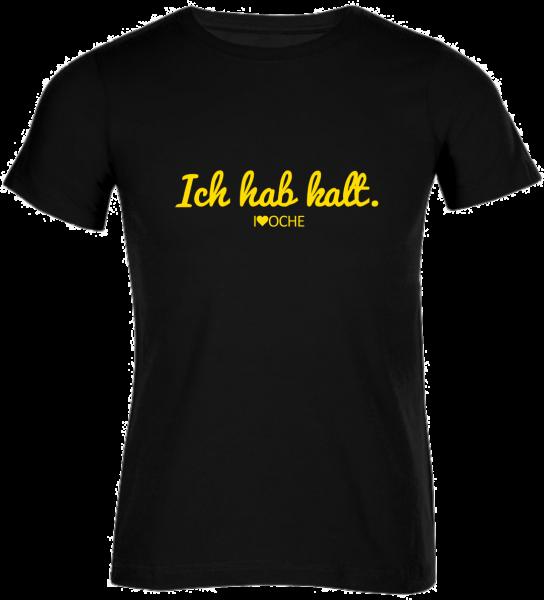 """""""ICH HAB KALT"""" curved - schwarzes Herren T-Shirt"""