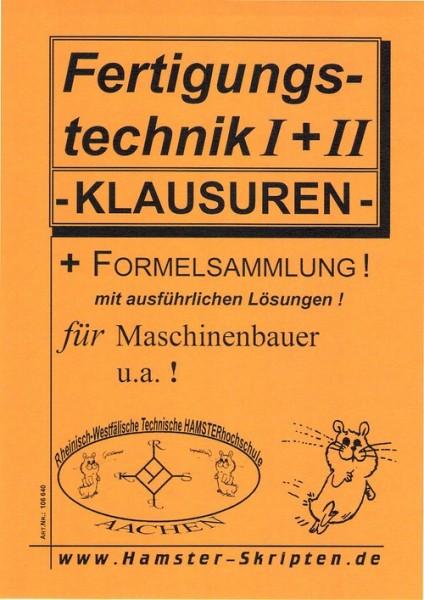 Fertigungstechnik I + II Klausuren für Maschinenbauer u.a. !
