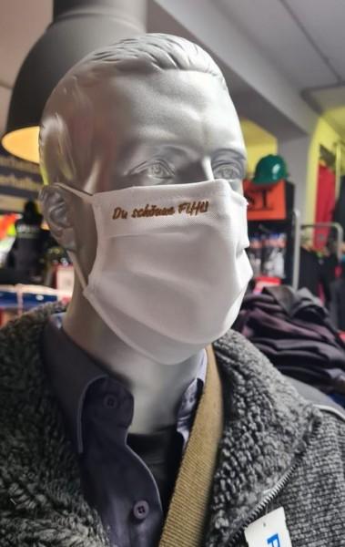 """Weiße Behelfsmaske mit Stick """"Du schönne Fiffi""""   mit Gummiband & Nasensteg   BW"""